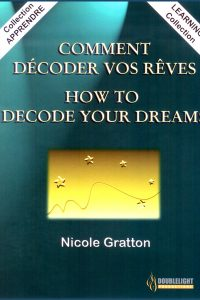 Comment décoder vos rêves formation sur dvd - Nicole Gratton -How to decode your dreams