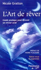 Art de rêver - Nicole Gratton - Édition Flammarion