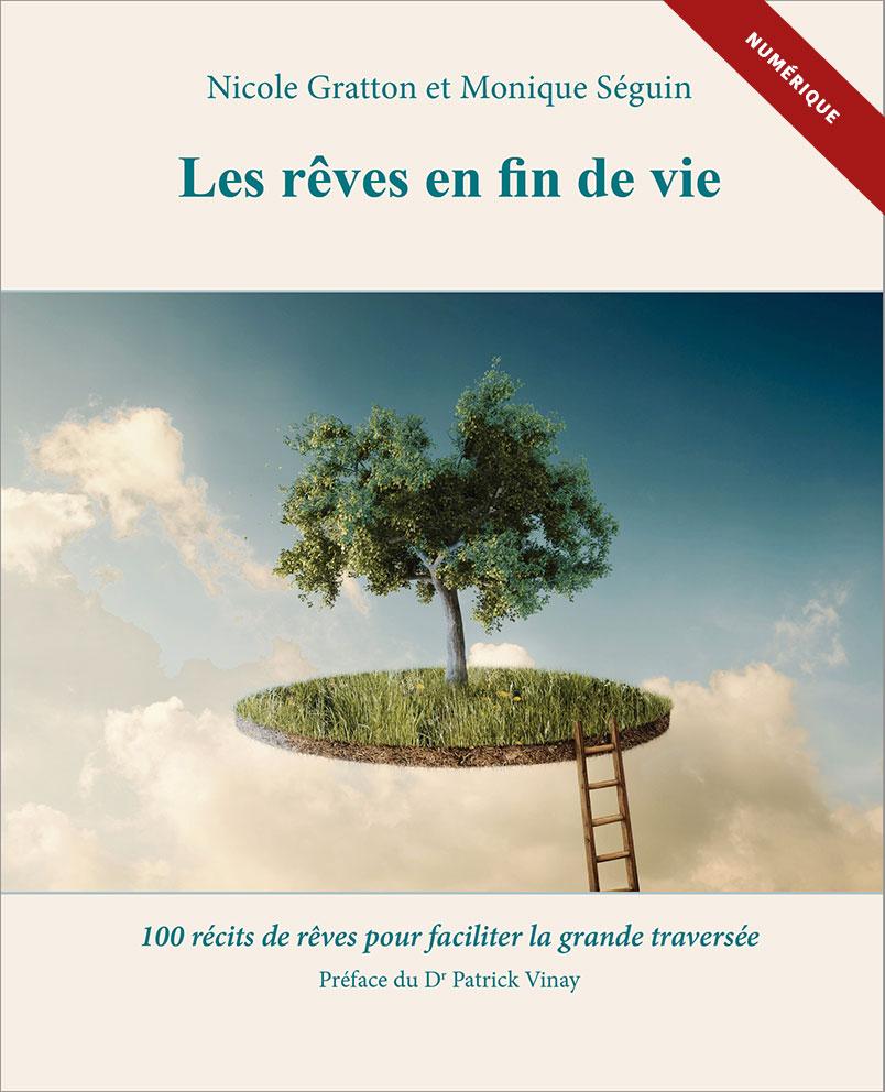 Les rêves en fin de vie - auteures Nicole Gratton et Monique Séguin