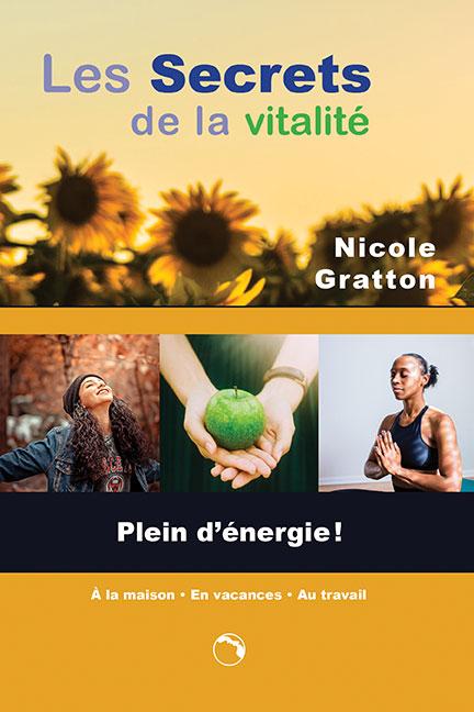 Les secrets de la vitalité - Nicole Gratton
